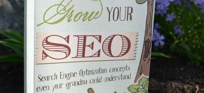 Grow Your SEO: Search Engine Optimization Concepts Even Your Grandma Could Understand